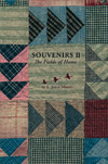 Souvenirs II: The Fields of Home