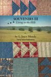 Souvenirs III: Living in the Hills